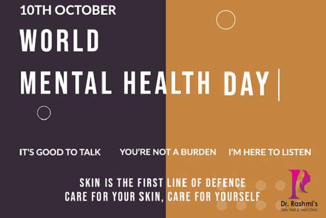 World-Mental-Health-Day-Dr-Rashmi-Sharma-Clinic-Skin-Hair-Vasant Kunj New Delhi
